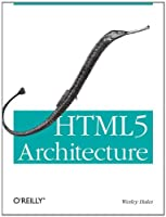 HTML5 Architecture Front Cover