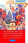The Monarchy and the British Nation,...