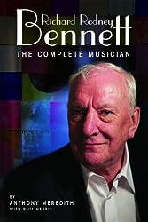 Richard Rodney Bennett: The Complete Musician