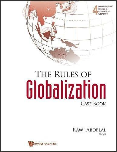 Book The Rules Of Globalization: Case Book (World Scientific Studies in International Economics)