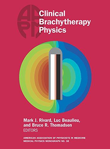 Clinical Brachytherapy Physics (Medical Physics Monograph)