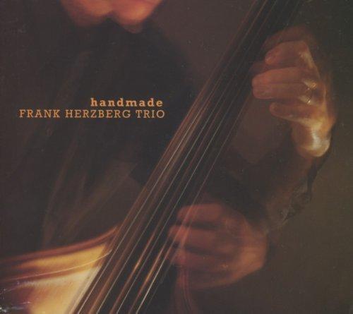 Handmade by Frank Trio Herzberg (2011-05-04)