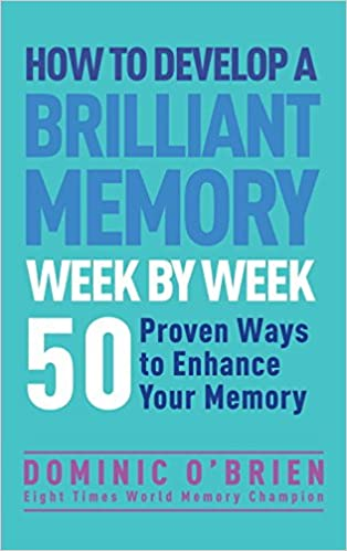 Free download how to develop a brilliant memory week by week 50 free download how to develop a brilliant memory week by week 50 proven ways to enhance your memory skills pdf full ebook print books021 fandeluxe Image collections