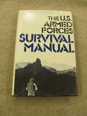 U s Armed Forces Survival Manual