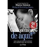 """""""¡¡Sáquennos de aquí!!"""": María Simma responde a esta petición de las benditas ánimas del purgatorio (Nazaret) (Spanish Editio"""