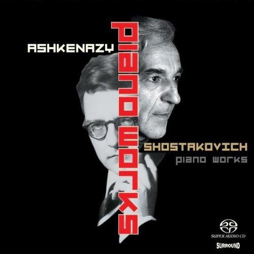 Solo Piano Works (Ashkenazy) [Sacd/CD Hybrid] by Dmitri Shostakovich (2004-02-10)