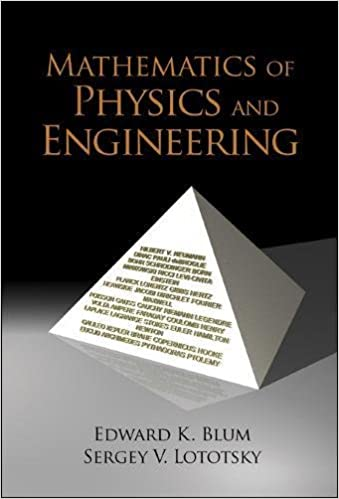 Mathematics of Physics and Engineering: Selected Topics