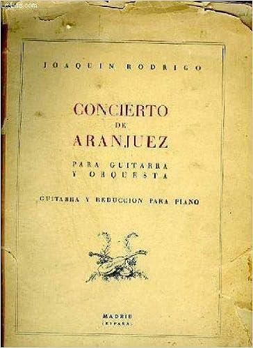 CONCIERTO DE ARANJUEZ PARA GUITARRA Y ORQUESTA - GUITARRA Y ...