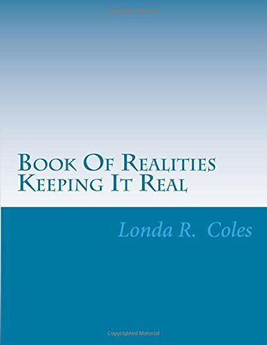 Book Of Realities Keeping It Real by Ms. Londa R. Coles (2016-01-06)