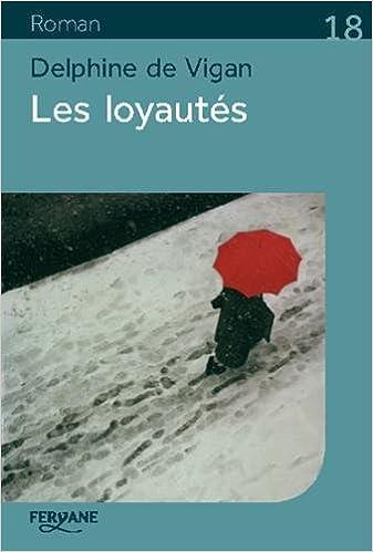 LOYAUTES GRATUITEMENT VIGAN TÉLÉCHARGER DELPHINE LES DE