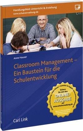 Classroom Management: Ein Baustein für die Schulentwicklung