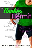 The Hooker and the Hermit, Cosway, L.H and Reid, Penny, 1942874014