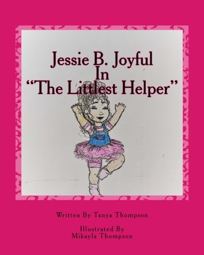 "Jessie B. Joyful: In ""The Littlest Helper"" for sale  Delivered anywhere in USA"