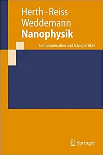 Nanophysik: Nanomaterialien und Nanopartikel (Springer-Lehrbuch)