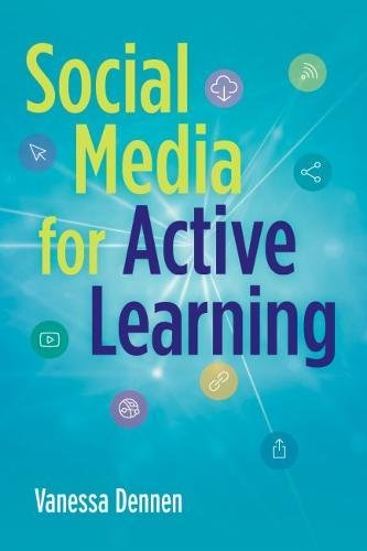 Social Media for Active Learning: Engaging Students in Meaningful Networked Knowledge Activities