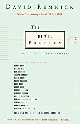 The Devil Problem: And Other True Stories