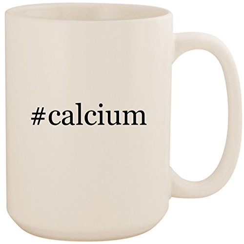 #calcium - White Hashtag 15oz Ceramic Coffee Mug Cup ()