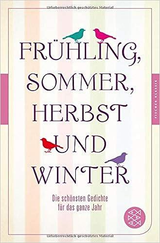 Frühling Sommer Herbst Und Winter Die Schönsten Gedichte