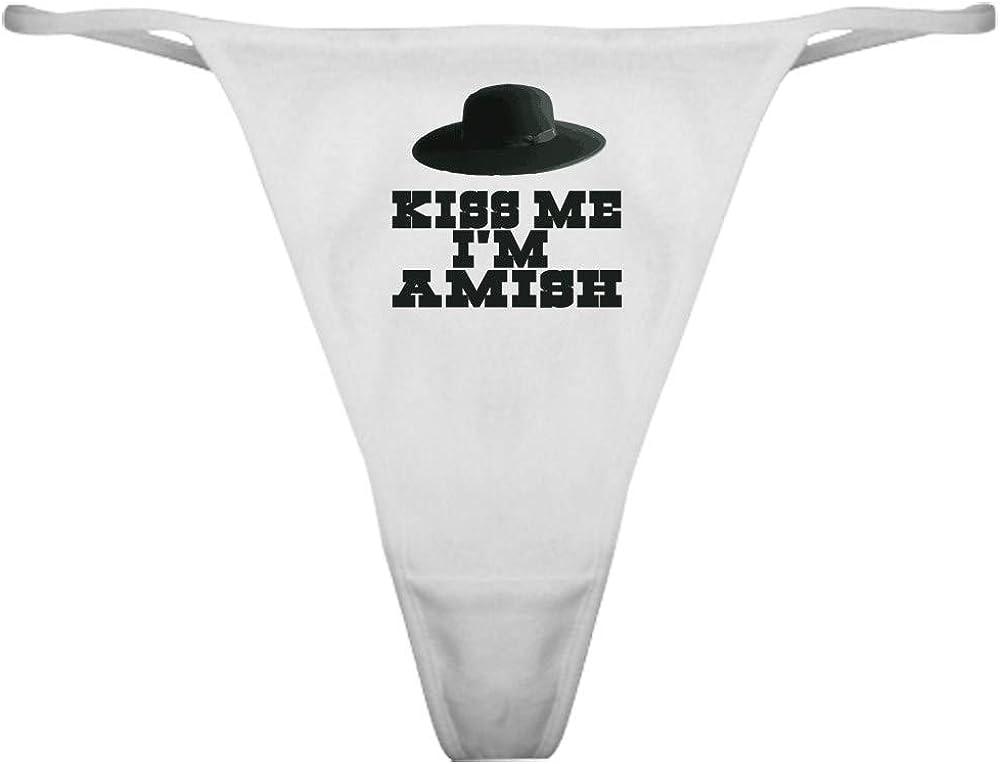CafePress Kiss Me Im Amish Thong Panties