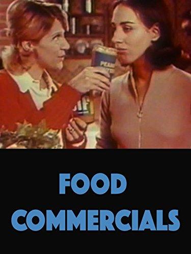 - Food Commercials
