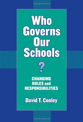 Who Governs Our Schools: Changing Roles and Responsibilities