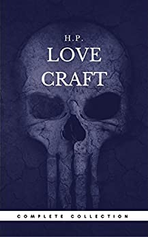 H. P. Lovecraft: The Complete Fiction (Book Center) (The Greatest Writers of All Time) by [Lovecraft, H. P.]