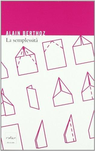 La semplessità (Italian Edition)