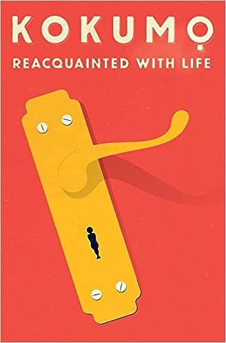 Reacquainted With Life by Kokumo