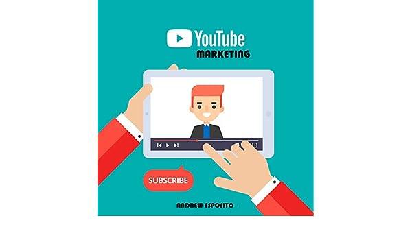 Amazon.com: Youtube Marketing: metti il turbo al tuo business con il video marketing (Italian Edition) eBook: Andrew Esposito: Kindle Store