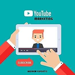 Youtube Marketing: metti il turbo al tuo business con il video marketing (Italian Edition