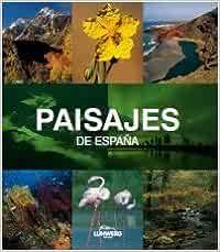 Paisajes de España. Lunwerg Medium: Amazon.es: Araújo, Joaquín: Libros