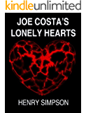 Joe Costa's Lonely Hearts: The Talent House Murders