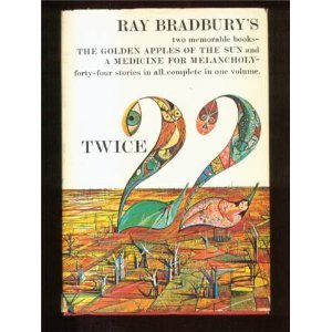 Twice 22 (1966) (Book) written by Ray Bradbury