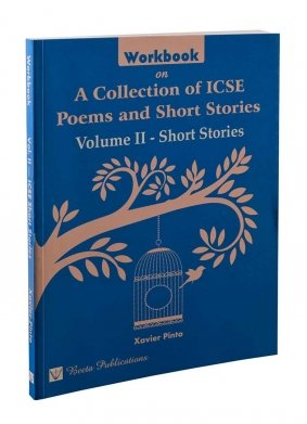 a collection of icse poems and short stories workbook guide