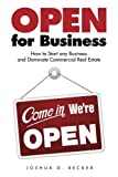 img - for Open for Business: How to Start any Business and Dominate Commercial Real Estate book / textbook / text book
