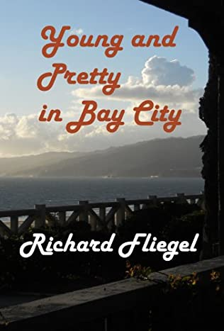 book cover of Young and Pretty in Bay City