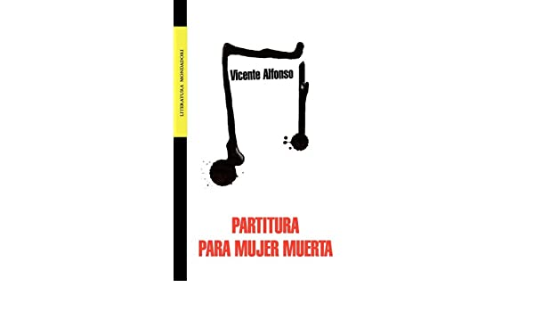 PARTITURA PARA MUJER MUERTA (Spanish Edition): VICENTE ...