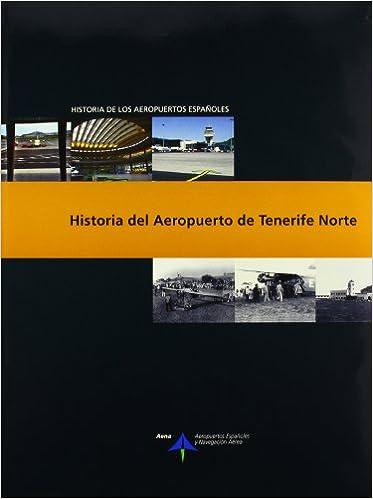 Historia del Aeropuerto de Tenerife Norte Historia de los ...