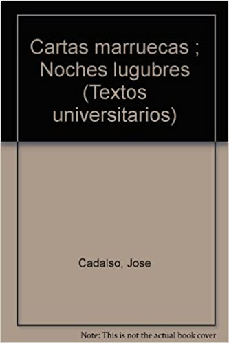 Cartas marruecas;noches lugubres: Amazon.es: Jose Cadalso ...