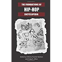 The Foundations of Hip-Hop Encyclopedia