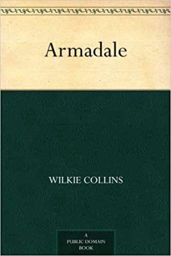 Armadale kindle edition by wilkie collins reference kindle ebooks armadale kindle edition by wilkie collins reference kindle ebooks amazon ccuart Image collections