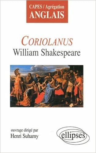 Téléchargez Des Livres électroniques Gratuits En Pdf Coriolanus