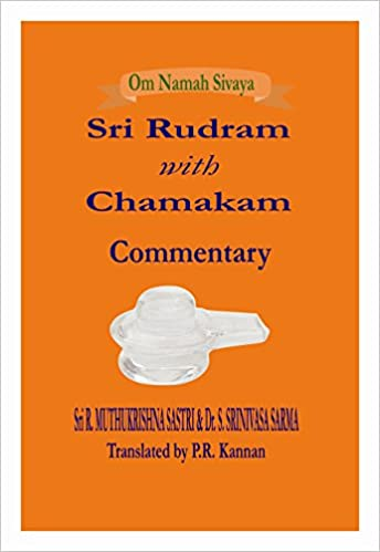 Buy Sri Rudram with Chamakam - Commentary Book Online at Low
