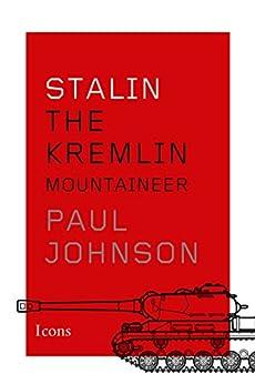 Stalin Kremlin Mountaineer Paul Johnson ebook product image