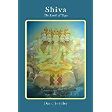 Shiva: The Lord of Yoga
