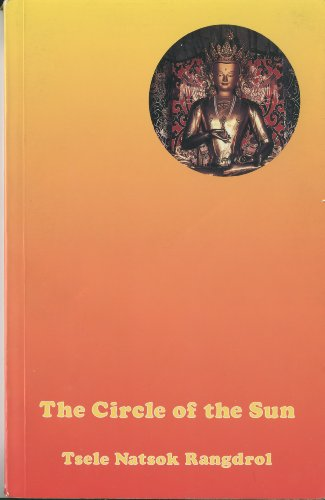 (The Circle Of The Sun: A Clarification Of The Most Excellent Of All Vehicles, The Secret And Unexcelled Luminous Vajra Essence)