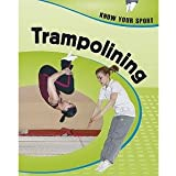Trampolining (Know Your Sport)