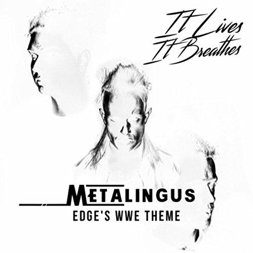 Metalingus (Edge's WWE Theme) -