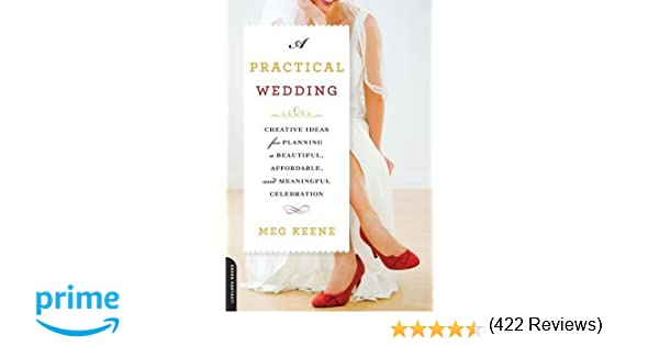 Amazon.com: A Practical Wedding: Creative Ideas for Planning a ...