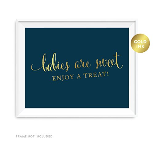 Andaz Press Baby Shower Party Signs, Navy Blue with Metallic Gold Ink, 8.5x11-inch, Babies Are Sweet, Enjoy a Treat Sign, 1-Pack, Dessert Table Candy Buffet for $<!--$3.99-->